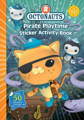 Octonauts Pirate Playtime Sticker Activity Book (BOK)