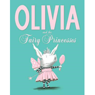 Olivia and the Fairy Princesses (BOK)