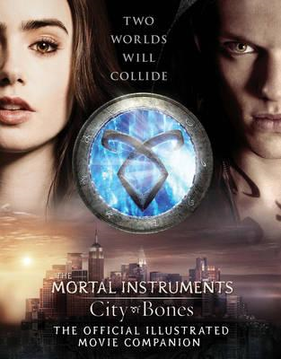City of Bones: The Official Illustrated Movie Companion (BOK)