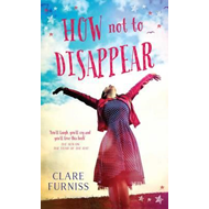 How Not to Disappear (BOK)