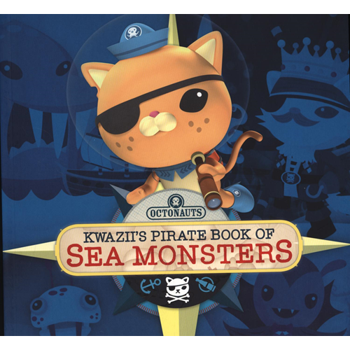 Octonauts: Kwazii's Pirate Book of Sea Monsters (BOK)