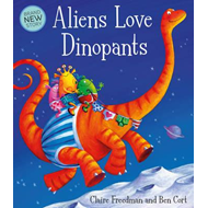 Aliens Love Dinopants (BOK)