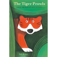 Produktbilde for Tiger Prowls: A Pop-up Book of Wild Animals (BOK)
