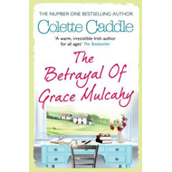 The Betrayal of Grace Mulcahy (BOK)