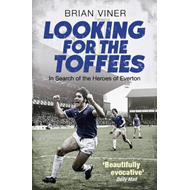 Looking for the Toffees (BOK)
