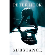 Substance: Inside New Order (BOK)