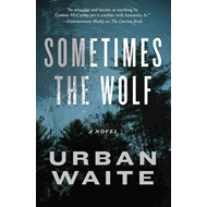 Sometimes the Wolf (BOK)