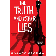 Truth and Other Lies (BOK)