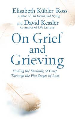 On Grief and Grieving (BOK)