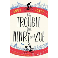 Trouble with Henry and Zoe (BOK)