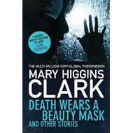 Death Wears a Beauty Mask and Other Stories (BOK)