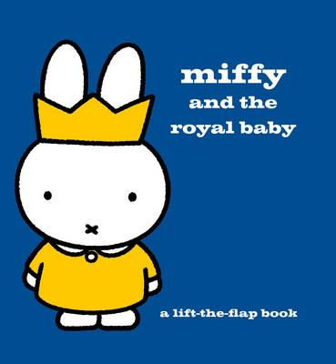 Miffy and the Royal Baby (BOK)