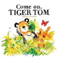 Come on, Tiger Tom (BOK)