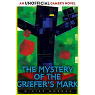 Mystery of the Griefer's Mark (BOK)
