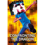 Confronting the Dragon: a Gameknight999 Adventure (BOK)