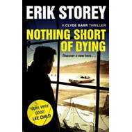 Nothing Short of Dying (BOK)