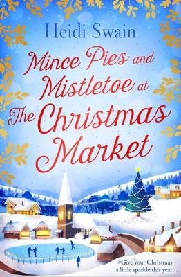 Mince Pies and Mistletoe at the Christmas Market (BOK)