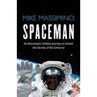 Produktbilde for Spaceman - An Astronaut's Unlikely Journey to Unlock the Secrets of the Universe (BOK)