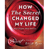 How The Secret Changed My Life (BOK)