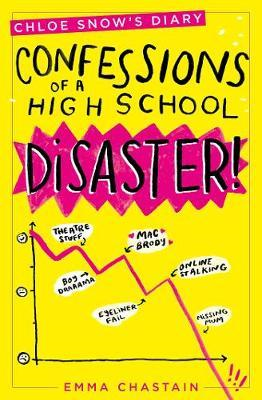 Chloe Snow's Diary: Confessions of a High School Disaster (BOK)