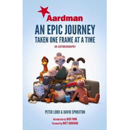 Aardman: An Epic Journey (BOK)