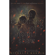 Becoming of Noah Shaw (BOK)