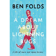 Dream About Lightning Bugs (BOK)