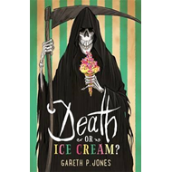 Death or Ice Cream? (BOK)