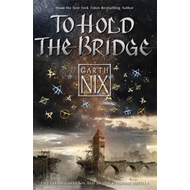 To Hold The Bridge (BOK)