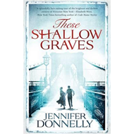 These Shallow Graves (BOK)