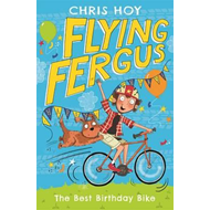 Flying Fergus 1: The Best Birthday Bike (BOK)