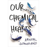 Our Chemical Hearts (BOK)