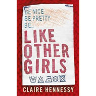 Like Other Girls (BOK)