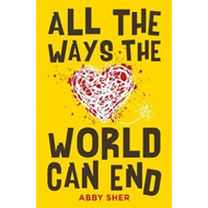 Produktbilde for All the Ways the World Can End (BOK)
