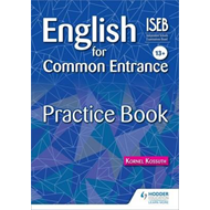 English for Common Entrance 13+ Practice Book (BOK)
