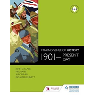 Making Sense of History: 1901-present day (BOK)
