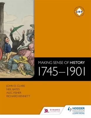 Making Sense of History: 1745-1901 (BOK)