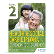 Level 2 Health & Social Care Diploma Evidence Guide (BOK)