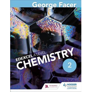 George Facer's A Level Chemistry Student Book 2 (BOK)