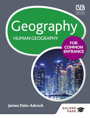 Geography for Common Entrance: Human Geography (BOK)