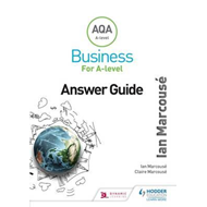 AQA Business for A Level (Marcouse) Answer Guide (BOK)