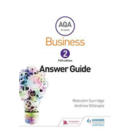 AQA Business for A Level 2 (Surridge & Gillespie): Answers (BOK)