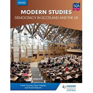 Higher Modern Studies for CfE: Democracy in Scotland and the (BOK)