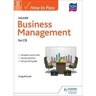 How to Pass Higher Business Management (BOK)