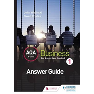 AQA A Level Business 1 Third Edition (Wolinski & Coates) Ans (BOK)