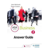 AQA A Level Business 2 Third Edition (Wolinski & Coates) Ans (BOK)