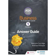 AQA Business for A Level 1 (Surridge & Gillespie): Answers (BOK)