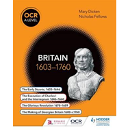 OCR A Level History: Britain 1603-1760 (BOK)
