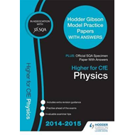 SQA Specimen Paper 2014 Higher for CfE Physics & Hodder Gibs (BOK)