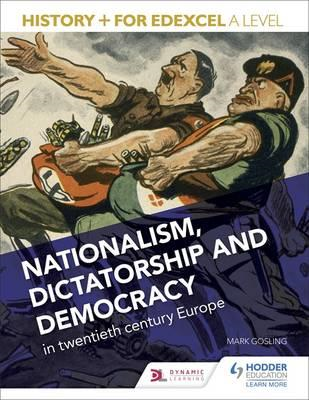 History+ for Edexcel A Level: Nationalism, dictatorship and (BOK)